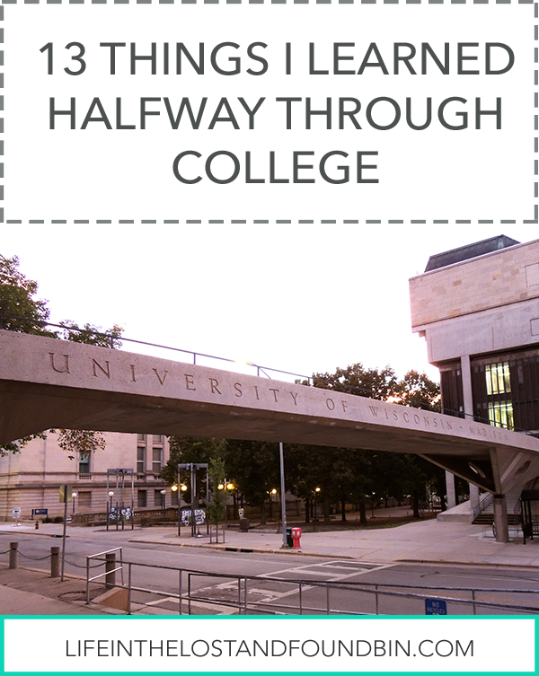 13 Things I Learned Halfway Through College