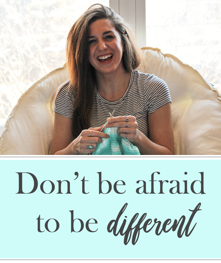 Don't be afraid to be different.jpg